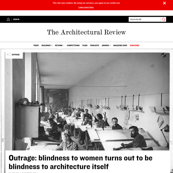 'With', and not 'and', is how women are often credited alongside men in official records, if they are credited at all. Women are the ghosts of modern architecture, everywhere present, crucial, but strangely invisible. Unacknowledged, they are destined to haunt the field forever.