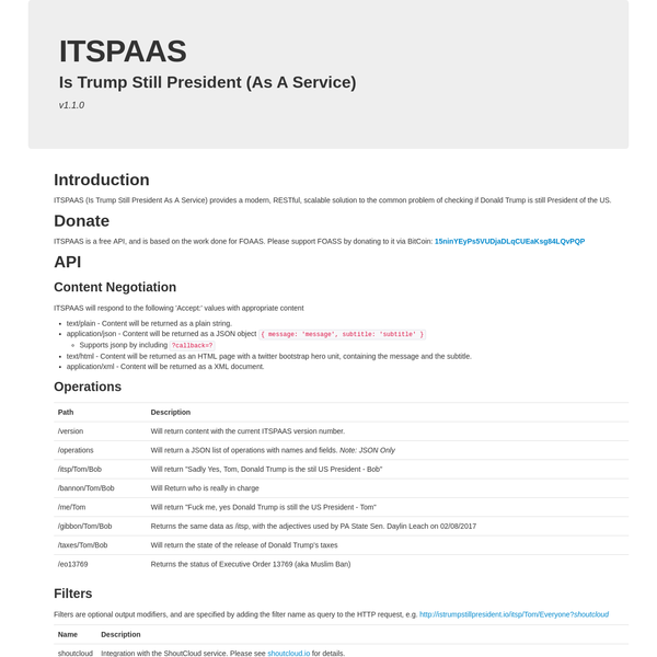 ITSPAAS provides a modern, RESTful, scalable solution to the common problem of checking if Donald Trump is Still President.