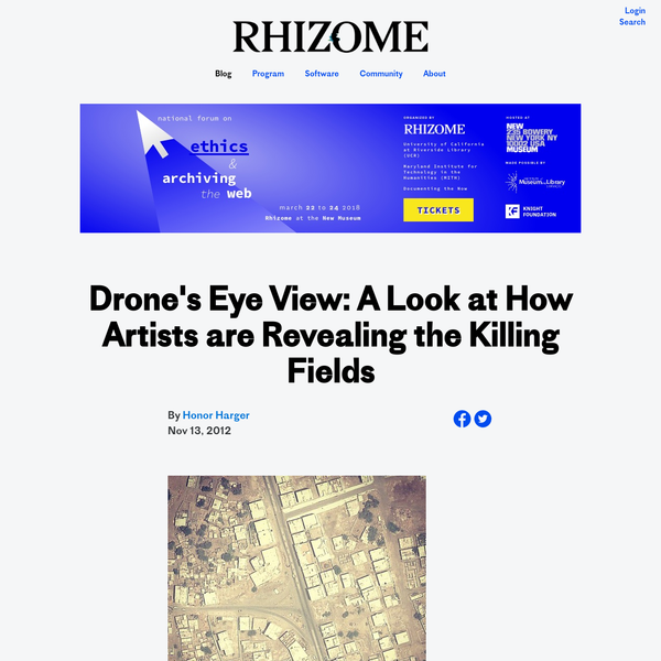 Drone's Eye View: A Look at How Artists are Revealing the Killing Fields