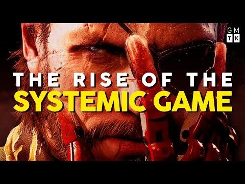 The Rise of the Systemic Game | Game Maker's Toolkit
