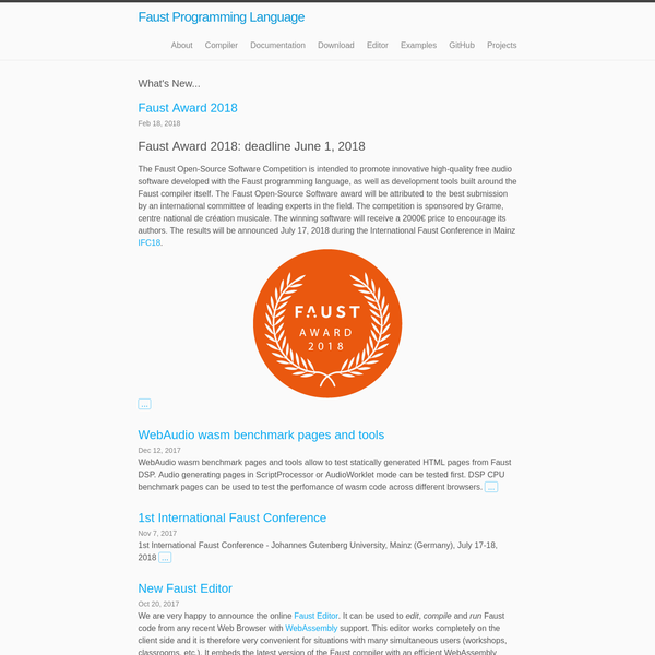 We are very happy to announce the online Faust Editor. It can be used to edit, compile and run Faust code from any recent Web Browser with WebAssembly support. This editor works completely on the client side and it is therefore very convenient for situations with many simultaneous users (workshops, classrooms, etc.).