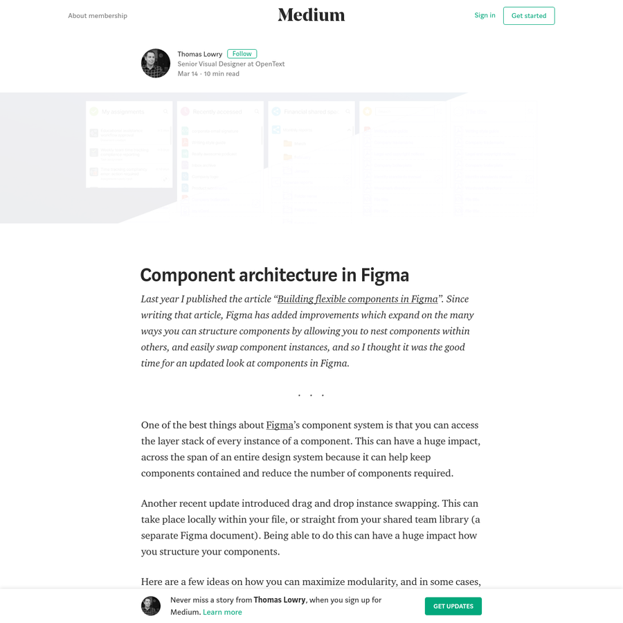 "Last year I published the article "" Building flexible components in Figma "". Since writing that article, Figma has added improvements which expand on the many ways you can structure components by allowing you to nest components within others, and easily swap component instances, and so I thought it was the good time for an updated look at components in Figma."