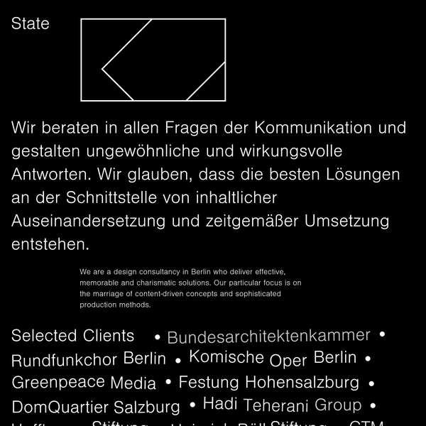 State is a design consultancy in Berlin. Our charismatic work combines content-driven concepts and sophisticated production methods.