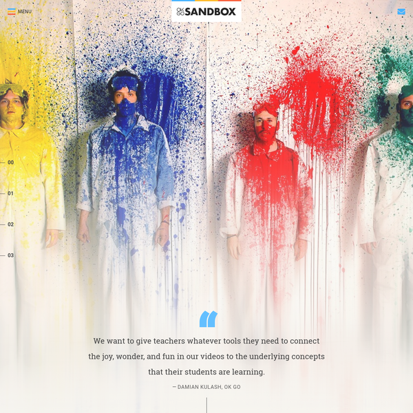 OK Go Sandbox is an online resource for educators that uses OK Go's music videos as starting points for integrated guided inquiry challenges allowing students to explore various STEAM concepts.