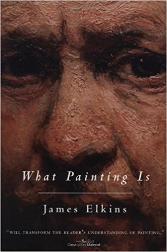 *What Painting Is* by James Elkins, 1999  Recommended by [Albert Goldbarth](https://thecreativeindependent.com/people/albert-goldbarth-on-defying-genre/)
