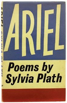 *Ariel* by Sylvia Plath, 1965  Recommended by [Sadie Dupuis](https://thecreativeindependent.com/people/sadie-dupuis-on-writing-poetry/)