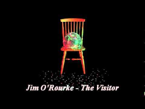 Jim O'Rourke - The Visitor