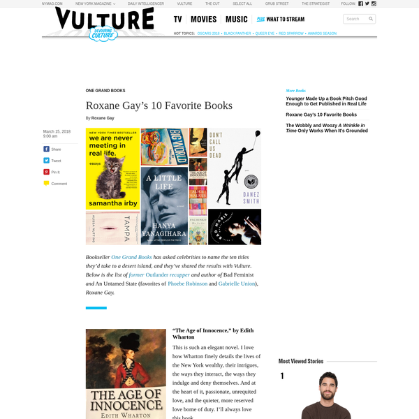 Bookseller One Grand Books has asked celebrities to name the ten titles they'd take to a desert island, and they've shared the results with Vulture. Below is the list of former Outlander recapper and author of Bad Feminist and An Untamed State (favorites of Phoebe Robinson and Gabrielle Union), Roxane Gay.
