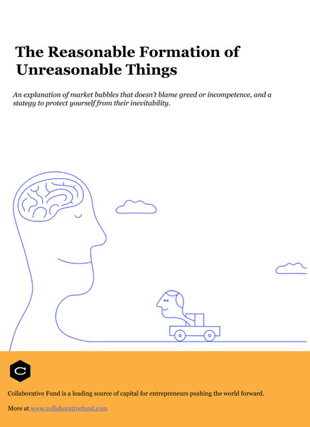 Collaborative-Fund-The-Reasonable-Formation-of-Unreasonable-Things2.pdf