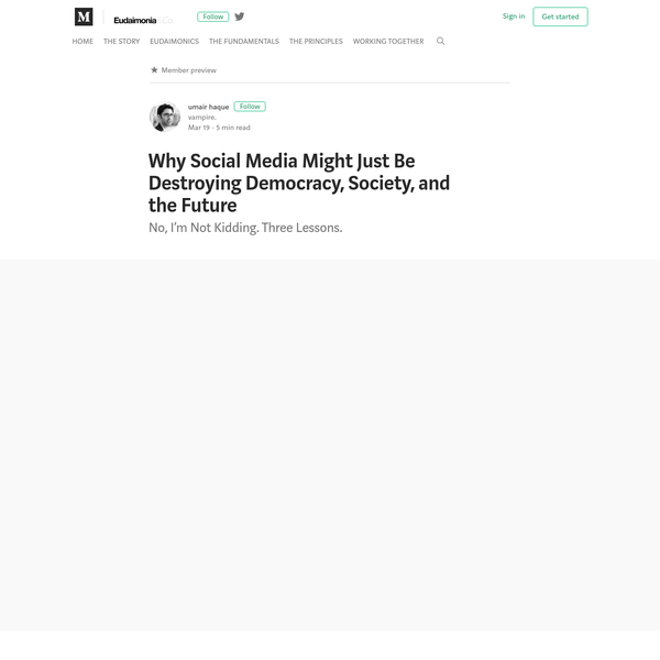 Why Social Media Might Just Be Destroying Democracy, Society, and the Future