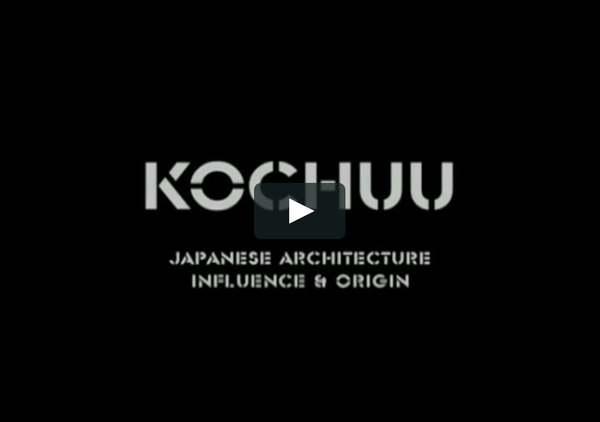 Watch KOCHUU - Japanese architecture / influence and origin Online | Vimeo On Demand