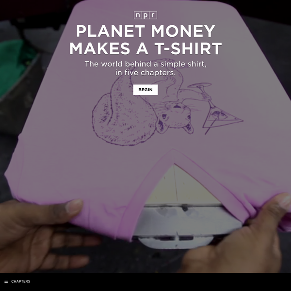 We wanted to see the hidden world behind clothes sold in this country, so we decided to make a T-shirt. We wanted to make an ordinary shirt like the vast majority of the shirts sold in this country - not organic cotton, not hand-sewn in the United States.