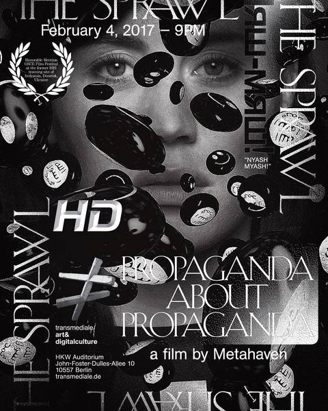 "546 Likes, 8 Comments - @metahaven on Instagram: ""The Sprawl (Propaganda About Propaganda) screens at @transmediale February 4, followed by a..."""