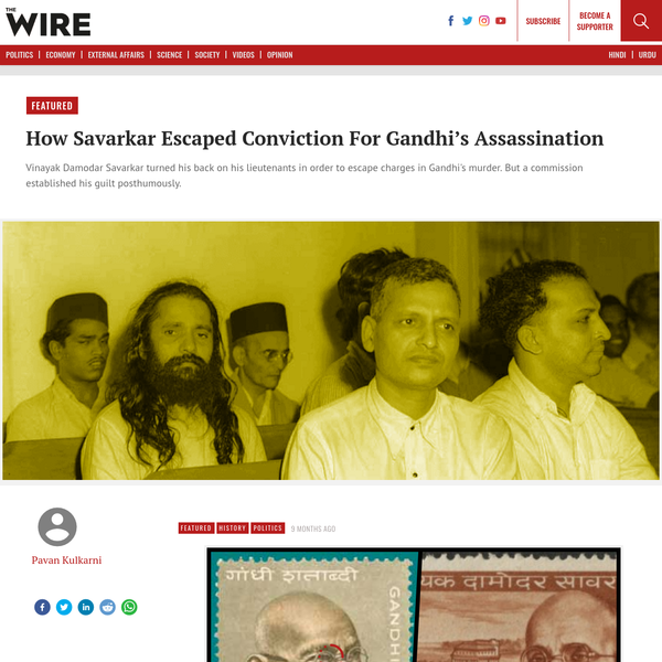 How Savarkar Escaped Conviction For Gandhi's Assassination - The Wire