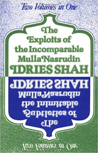 *The Exploits and Subtleties* of Mulla Nasrudin, Idries Shah, 1989  Recommended by [Charles Broskoski](https://thecreativeindependent.com/people/charles-broskoski-on-self-discovery-upon-revisiting-things-youve-accumulated-over-time/)