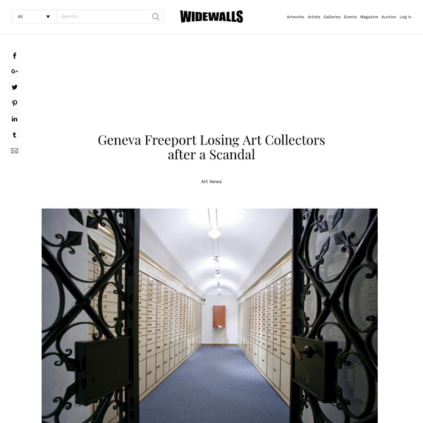 Geneva Freeport Losing Art Collectors after a Scandal