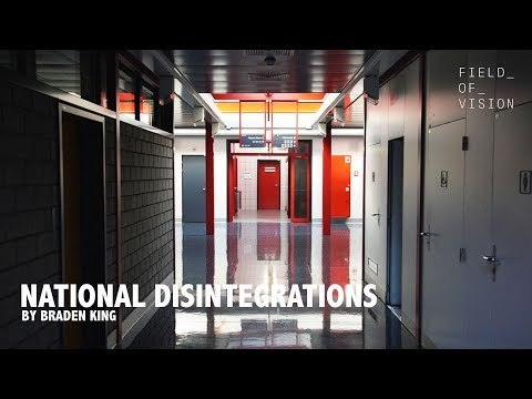Field of Vision - National Disintegrations