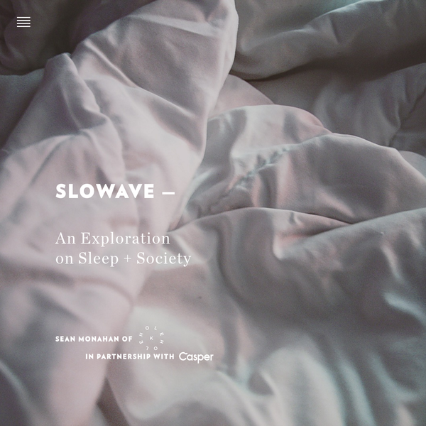 Slowave - An Exploration on Sleep + Society