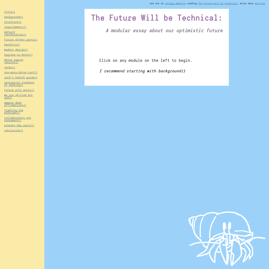 Also on Beaker Browser: dat://ea4168eca518686d53dacef7dd99d4cd1f0cdb32e91ecfa5480dce52230fbe25/writing/the-future-will-be-technical/index.html