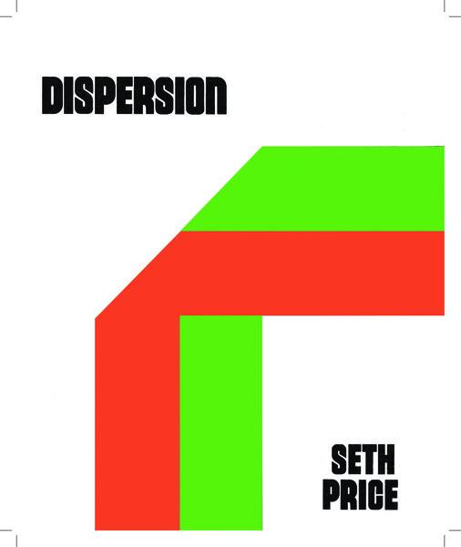 Seth Price: Dispersion