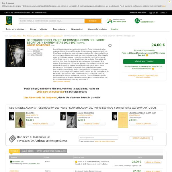 DESTRUCCION DEL PADRE-RECONSTRUCCION DEL PADRE: ESCRITOS Y ENTREV ISTAS 1923-1997 | LOUISE BOURGEOIS | Comprar libro 9788477389880
