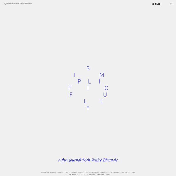 e-flux journal 56th Venice Biennale - SUPERCOMMUNITY - The Great Silence