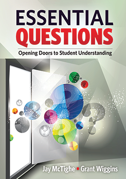SACHS Library book available for check out, Essential Questions: Opening Doors to Student Understanding