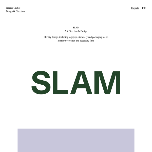 SLAM - Fredrik Gruber - Design & Direction