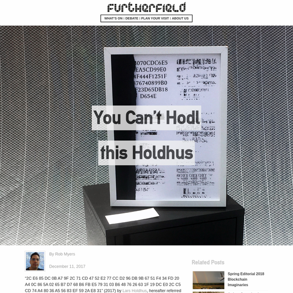 You Can't Hodl this Holdhus - Furtherfield