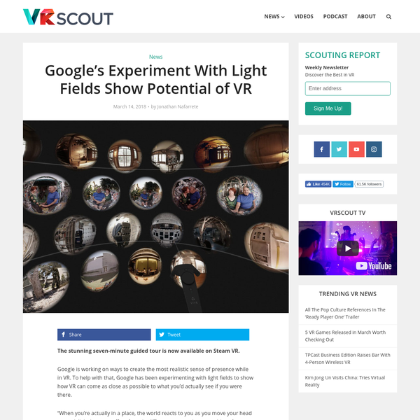 Google's Experiment With Light Fields Show Potential of VR - VRScout