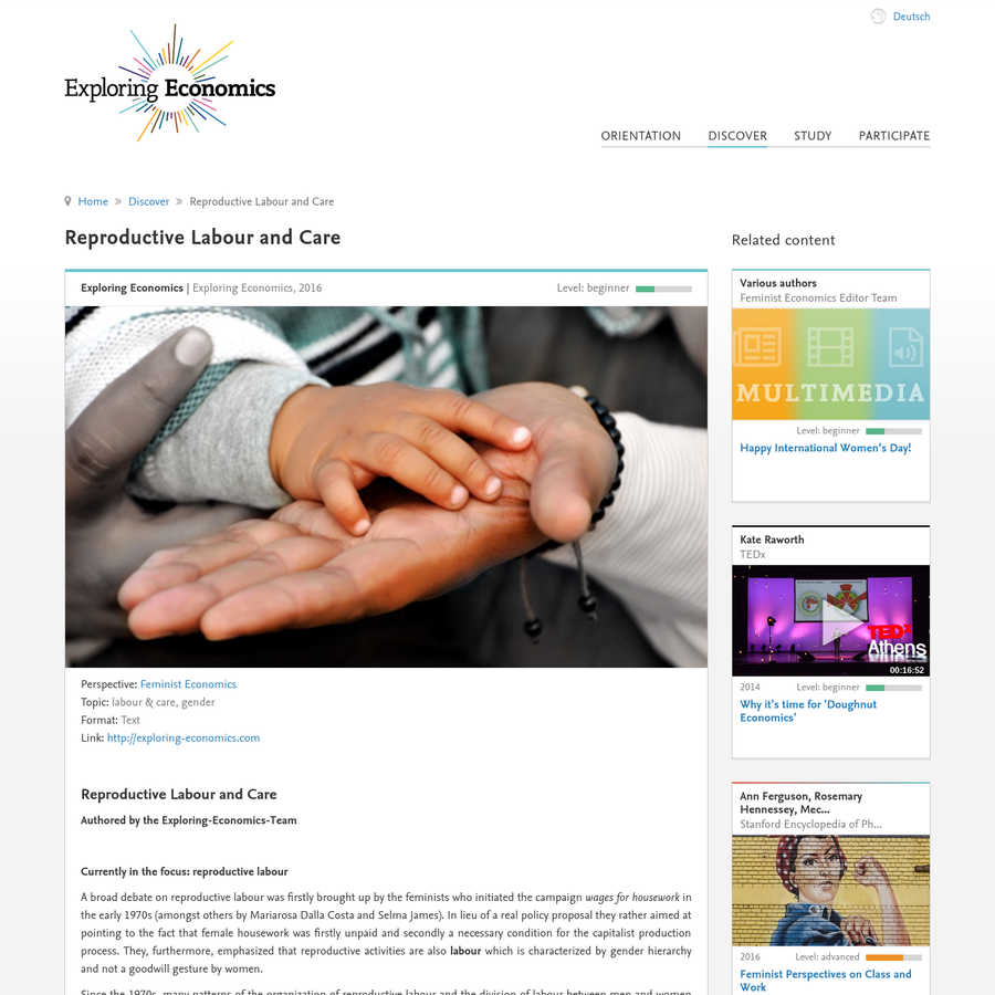 Caring activities are one central element of feminist economists' analysis - also since in particular unremunerated work is a blind spot in mainstream economics and most other economic paradigms. Those focus on the market sphere: activities are considered as productive and as real labour if they are remunerated and market-intermediated.