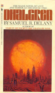 *Dhalgren* by Samuel R. Delany, 2001  Recommended by [Bryce Wilner]()
