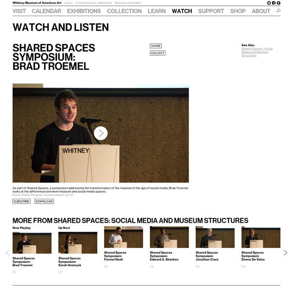 Shared Spaces Symposium:Brad Troemel