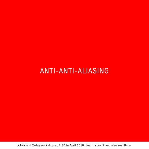 ANTI-ANTI-ALIASING