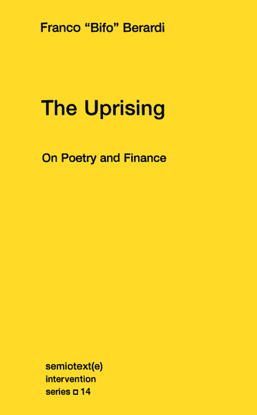 franco-berardi-the-uprising-on-poetry-and-finance-2.pdf