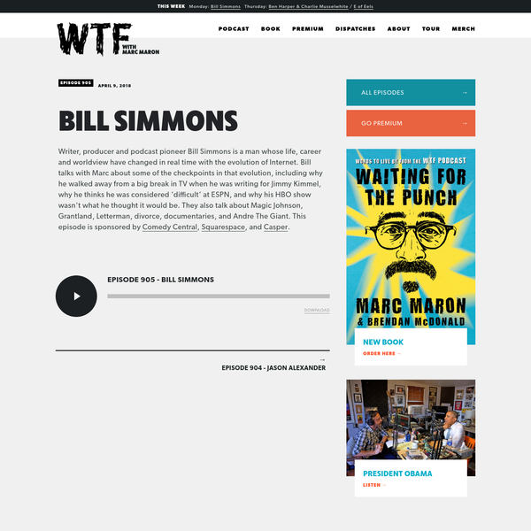 Writer, producer and podcast pioneer Bill Simmons is a man whose life, career and worldview have changed in real time with the evolution of Internet.