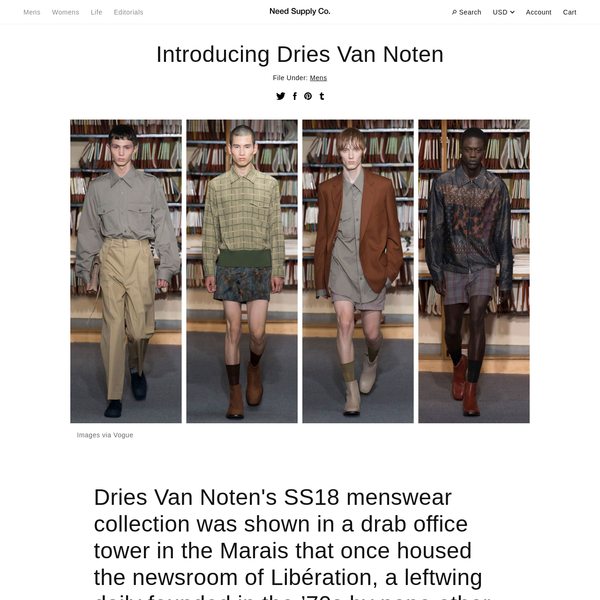 We welcome Dries Van Noten to needsupply.com - exclusively in North America - for the first time with this SS18 collection. The label -and the designer - have always been strong points of reference and perennial favorites in the Need Supply Co. office.