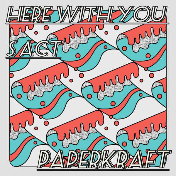 Paperkraft - Here with you / S Act by Paperkraft, released 10 April 2018 1. Here with you 2. S Act 3. Here with you (Guchon Remix)