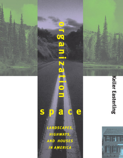 easterling-organization-space-landscapes-highways-and-houses-in-america-1.pdf