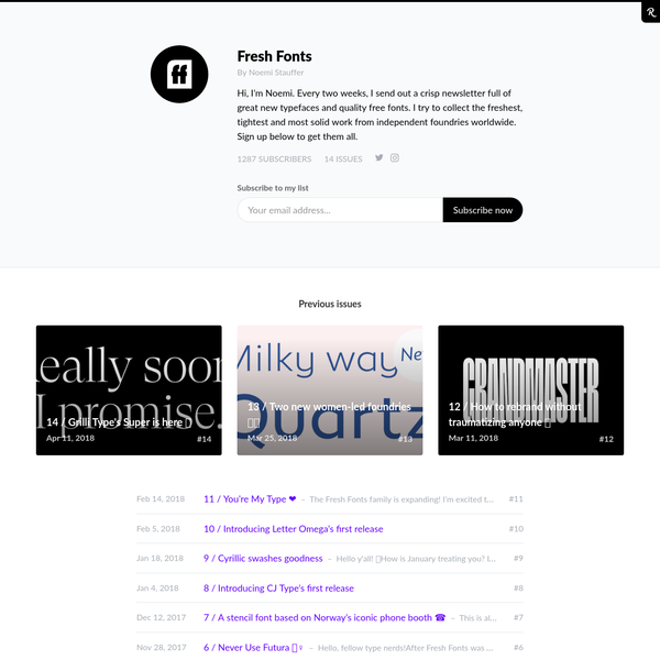 Hi, I'm Noemi. Every two weeks, I send out a crisp newsletter full of great new typefaces and quality free fonts. I try to collect the freshest, tightest and most solid work from independent foundries worldwide. Sign up below to get them all.