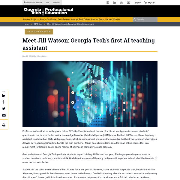 Meet Jill Watson: Georgia Tech's first AI teaching assistant