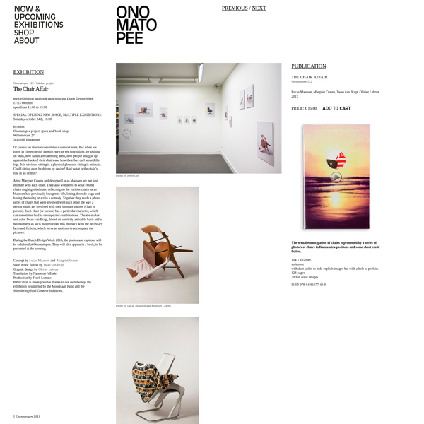 During the Dutch Design Week 2015, the photos and captions will be exhibited at Onomatopee. They will also appear in a book, to be presented at the opening.