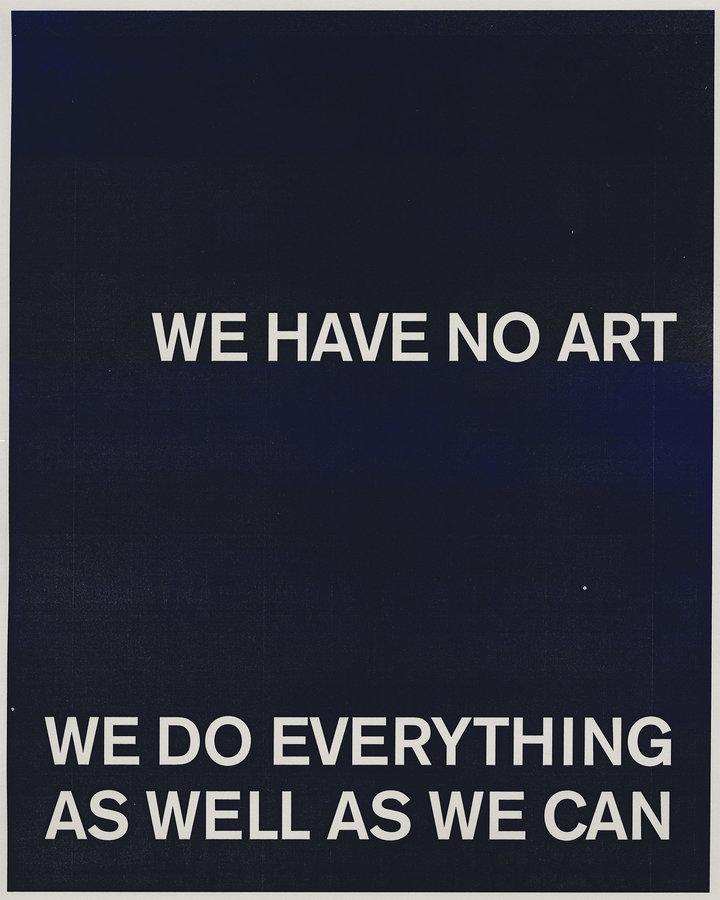 we-have-no-art.jpg?format=1500w