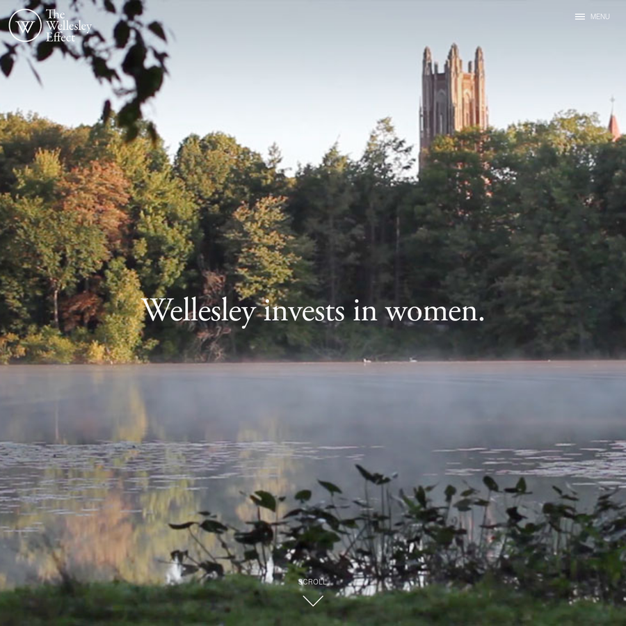 A Wellesley education has a tangible, lasting effect on women, and therefore the world. This is the Wellesley Effect. Wellesley's campaign is dedicated to advancing the Wellesley Effect.