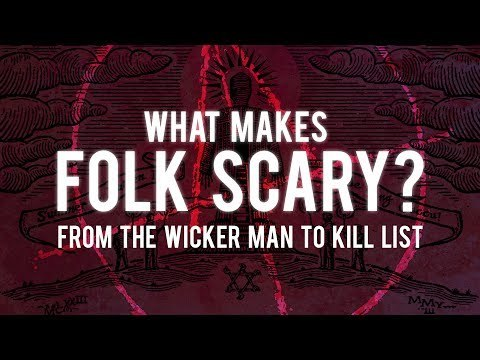 Kill List: The Folk Horror Revival