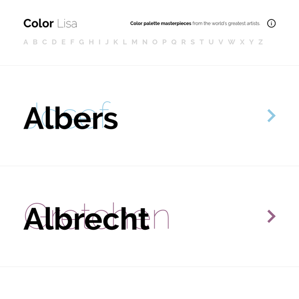 Color Lisa is a curated list of inspiring color palettes based famous work of the world's greatest artists. Each palette was painstakingly created by color obsessed designers, artists, museum curators, and masters of color theory.