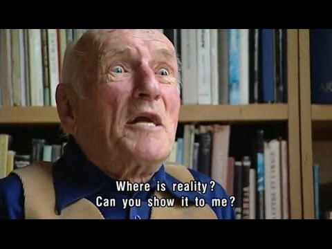 Heinz von Foerster | Where Is Reality? Can You Show It To Me?