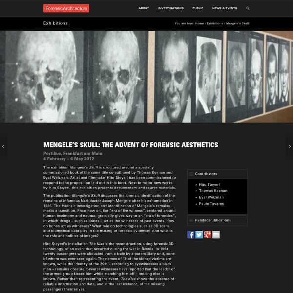 Mengele's Skull - Forensic Architecture