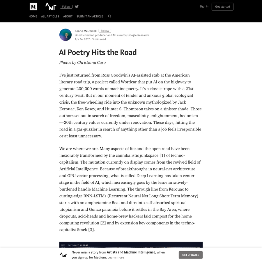 I've just returned from Ross Goodwin's AI-assisted stab at the American literary road trip, a project called Wordcar that put AI on the highway to generate 200,000 words of machine poetry. It's a classic trope with a 21st century twist.