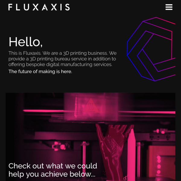 Fluxaxis is redefining the future of digital manufacturing and 3D Printing.